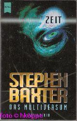 Baxter, Stephen:  Das Multiversum; Teil: 1., Zeit.