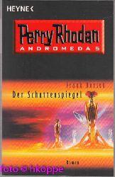 Borsch, Frank:  Perry Rhodan - Andromeda - Der Schattenspiegel