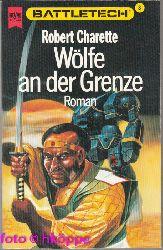 Robert Charette:  Battletech Teil 8, Wölfe an der Grenze : Science-fiction.