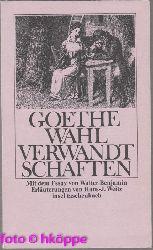Goethe, Johann Wolfgang:  Die Wahlverwandtschaften - Ein Roman