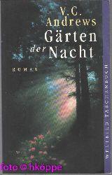 Andrews, V C:  Die Wildflower Saga / Garten der Versuchung