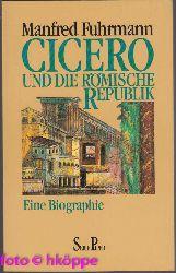 Fuhrmann, Manfred:  Cicero und die römische Republik : eine Biographie. Piper ; Bd. 1219