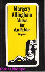 Allingham, Margery:  Blumen für den Richter : Roman