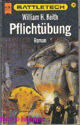 William H. Keith:  Battletech  Teil: 28., Pflichtübung.