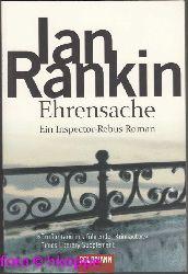 Rankin, Ian:  Ehrensache : Roman.