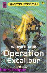William H. Keith:  Battletech-Zyklus; Teil: 32., Operation Excalibur.