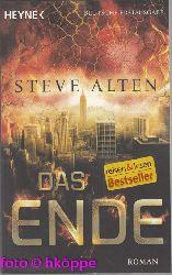 Alten, Steve:  Das Ende : Roman.