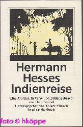 Blümel, Otto:  Hermann Hesses Indienreise : eine Moritat.