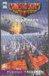Thomas Gressman:  Crimson Skies - Luftpiraten
