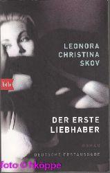 Skov, Leonora Christina:  Der erste Liebhaber : Roman.