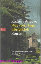 Ishiguro, Kazuo:  Was vom Tage übrigblieb : Roman.