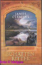 Rollins, James: Die Chroniken von Myrillia; Teil: [1]., Schattenritter