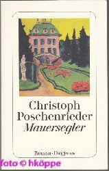 Poschenrieder, Christoph (Verfasser):  Mauersegler : Roman.