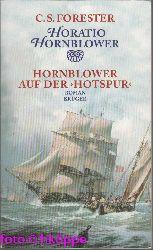 Forester, Cecil S.:  Hornblower auf der Hotspur : Roman.