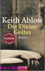 Ablow, Keith R.:  Der Diener Gottes : Roman.