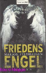 Feldhausen, Marion:  Friedensengel : Roman.