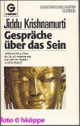Krishnamurti, Jiddu:  Gespräche über das Sein.