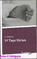 Jackson, A.:  14 Tage Shiloh.