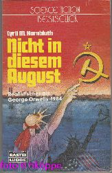 Kornbluth, Cyril M.:  Nicht in diesem August