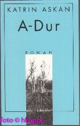 Askan, Katrin:  A-Dur : Roman. mdv Lindenblatt