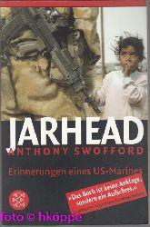 Swofford, Anthony:  Jarhead : Erinnerungen eines US-Marines.