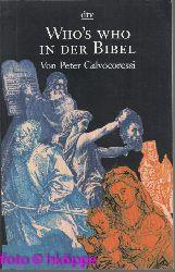 Calvocoressi, Peter:  Who`s who in der Bibel.