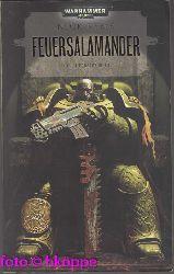 """Kyme, Nick:  Feuersalamander : ein """"Warhammer-40.000""""-Roman."""