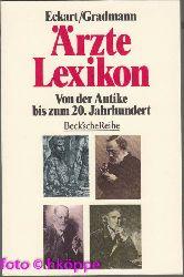 Eckart, Wolfgang U. (Herausgeber):  Ärztelexikon : von der Antike bis zum 20. Jahrhundert.