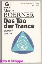 Boerner, Moritz:  Das Tao der Trance.