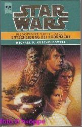Michael P. Kube - McDowell:  Star wars - Die schwarze Flotte - Bd. 3., Entscheidung bei Koornacht