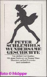 Adalbert von Chamisso:  Peter Schlemihls wundersame Geschichte