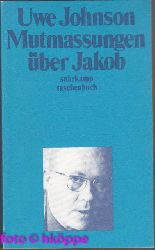 Johnson, Uwe:  Mutmassungen über Jakob