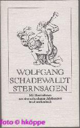 Schadewaldt, Wolfgang:  Sternsagen.