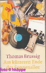 Brussig, Thomas:  Am kürzeren Ende der Sonnenallee.