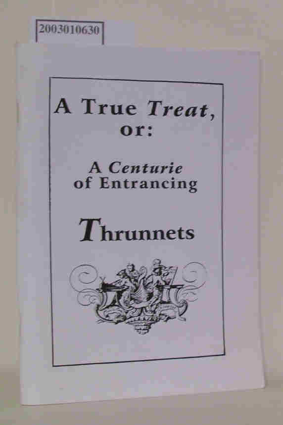 A True Treat or A Centurie of Entrancing Thrunnets