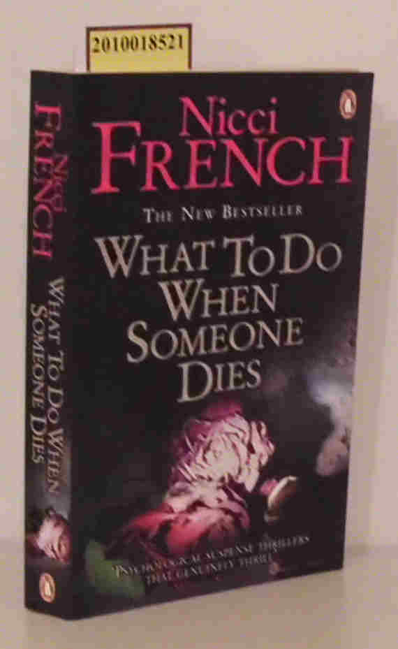 French, Nicci  French, Nicci What to do when someone dies