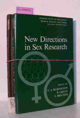 Rubinstein, Eli A./ Green, Richard (ed.)  Rubinstein, Eli A./ Green, Richard (ed.) New directions in Sex Research. (Perspectives in Sexuality. Behavior, Research, and Therapy).