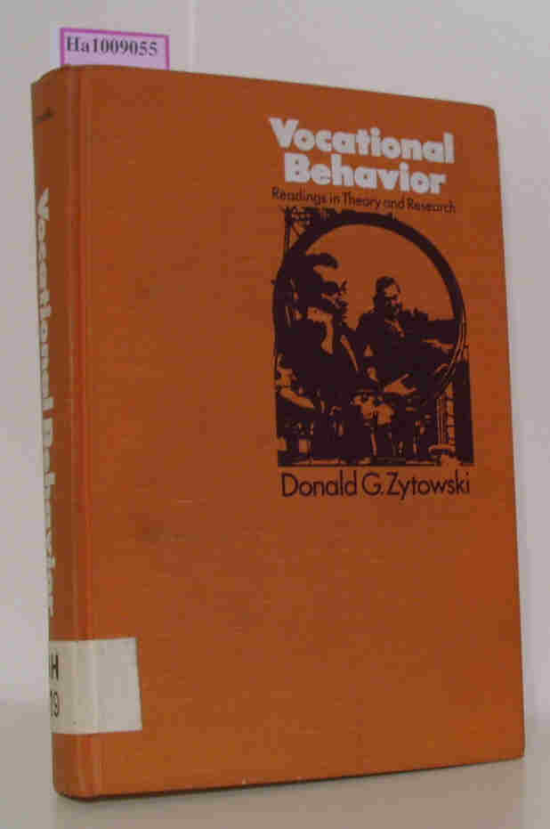 Zytowski, Donald G.  Zytowski, Donald G. Vocational Behavior: Readings in Theory and Research.