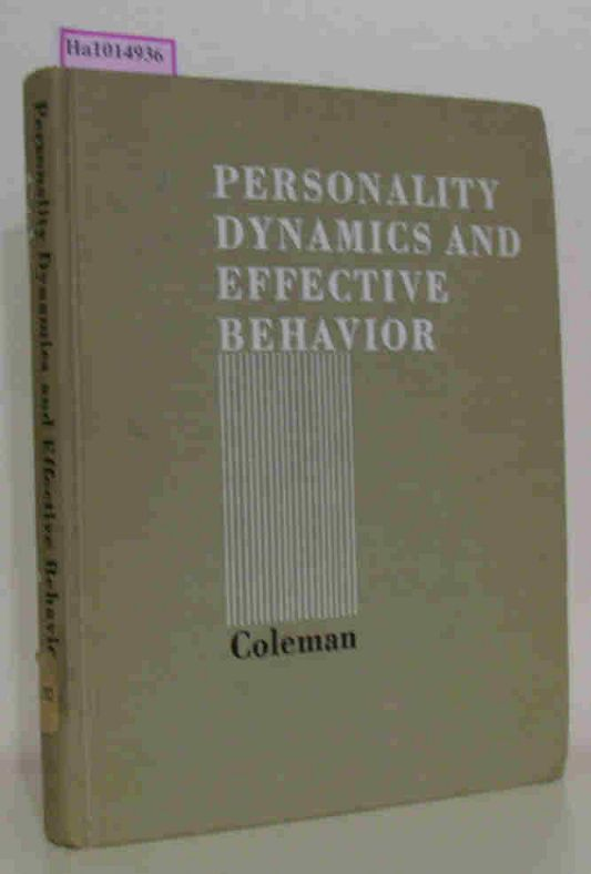 Coleman, James C.  Coleman, James C. Personality dynamics and effective behavior.