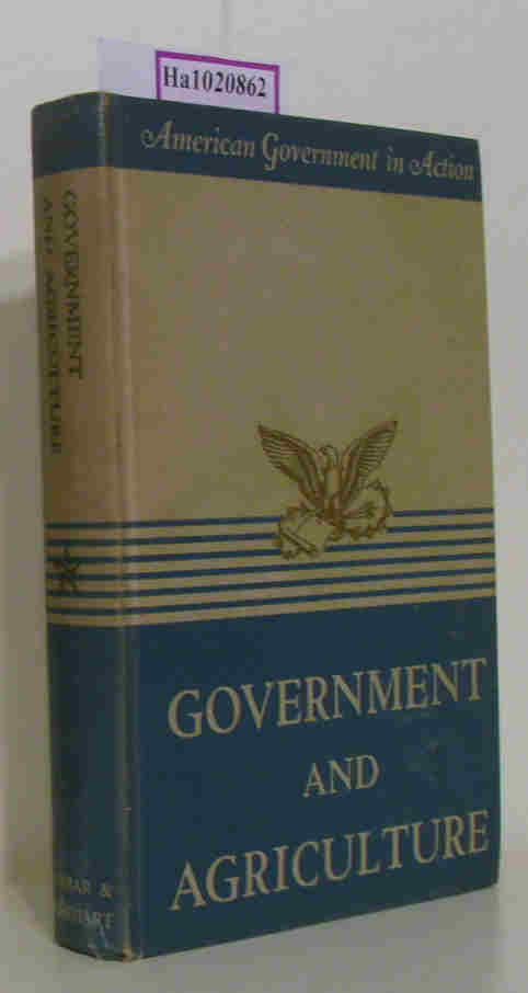 Blaisdell, Donald C.  Blaisdell, Donald C. Government and Agriculture. The Growth of Federal Farm Aid. (American Government in Action).