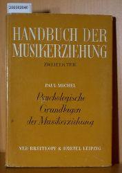 Michel, Paul    Michel, Paul   Handbuch der Musikerziehung Teil 2