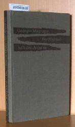 Magnane, Georges    Magnane, Georges   Der Himmel haelt den Atem an. Roman. (Aus dem Franzoesischen von Karl Heinrich).