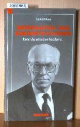 Botschaften und Zukunftsvisionen  Botschaften und Zukunftsvisionen Lennart Meri