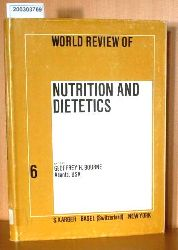 (Hrsg.): Bourne, Geoffrey H.  (Hrsg.): Bourne, Geoffrey H. World Review of Nutrition and Dietetics.