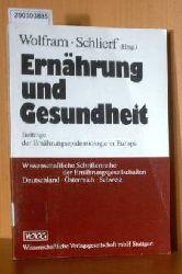 Wolfram, Schlierf  Wolfram, Schlierf Ernährung und Gesundheit. Beiträge der Ernährungsepidemiologie in Europa