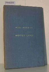 Heinricy, Hugo  Heinricy, Hugo Weites Land. Streifzüge durch Finnland