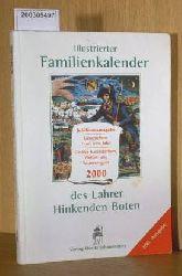 Illustrierter Familienkalender des Lahrer Hinkenden Boten Jubiläumsausgabe 2000