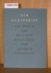 Antonio Pisanello  Antonio Pisanello Der Kunstbrief - Die Vision des Heiligen Eustachius von Antonio Pisanello