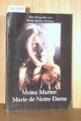Marie Jeanne William  Marie Jeanne William Meine Mutter - Marie de Notre Dame