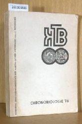 Schuh/ Thaler (Hg)  Schuh/ Thaler (Hg) Chronobiologie 1976 / Kongress- und Tagungsberichte der Martin-Luther-Universität Halle Wittenberg